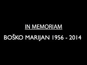 In Memoriam Boško Marijan