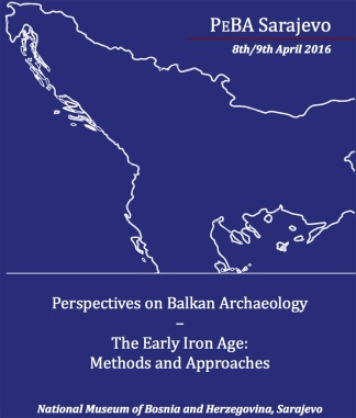 Perspectives on Balkan Archaeology, The Early Iron Age, Methods and Approaches